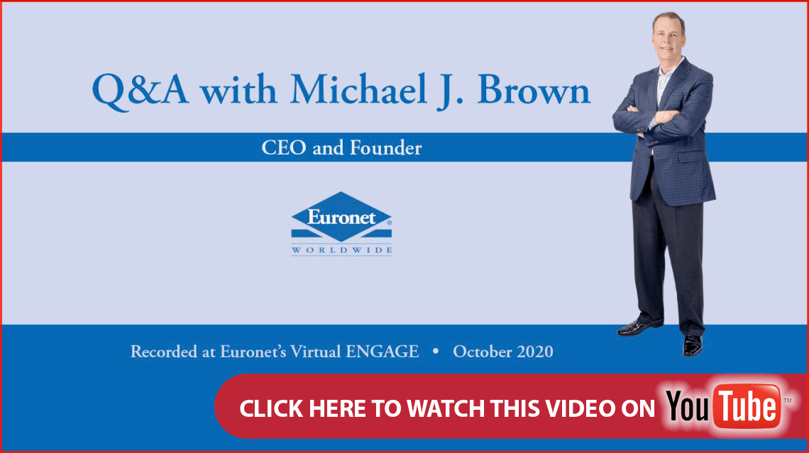 An Interview with Euronet CEO and President Michael J. Brown